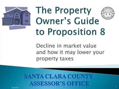 Property Owner's Guide to Proposition 8